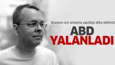 ABD: Türkiye ile Brunson için anlaşma yapılmadı