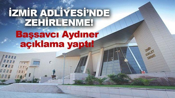 İzmir Adliyesi'nde zehirlenme! İzmir Adliyesi boşaltılıyor!