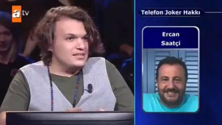 Kim Milyoner Olmak İster'de Ercan Saatçi şoku!