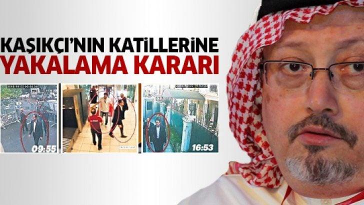 Cemal Kaşıkçı'yı katleden Suudi İnfaz Timi'ne yakalama kararı!