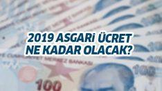 2019 asgari ücret ne kadar olacak? Asgari ücret'te 2019 Ocak zammı ne kadar olacak?
