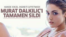 Murat Dalkılıç, Hande Erçel'i aldattı! Hande Erçel Murat Dalkılıç'ı Instagram'dan engelledi
