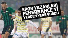 Spor yazarlarından Akhisarspor Fenerbahçe maçı değerlendirmesi