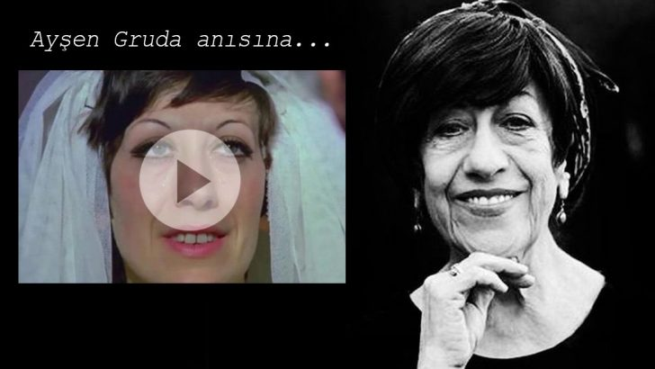 Arzu Filmin Ayşen Gruda Anısına Paylaştığı Video Tüm Türkiyeyi