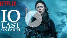 """Netflix'in bilim kurgu filmi """"IO""""dan altyazılı fragman!"""