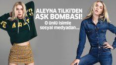 Aleyna Tilki'den aşk bombası! Aleyna Tilki, o ünlü isimle sosyal medyadan…