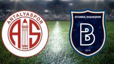 Antalyaspor Başakşehir maçı hangi kanalda, saat kaçta? İşte Antalyaspor Başakşehir maçının muhtemel 11'leri