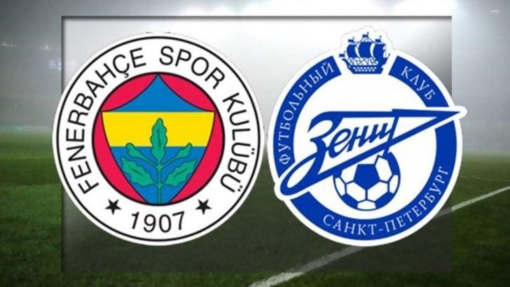 Fenerbahçe Zenit maçı ne zaman, saat kaçta ve hangi kanalda? İşte Fenerbahçe Zenit maçının ilk 11'leri