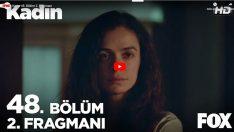 Kadın 48. yeni bölüm 2. fragmanı yayınlandı! Bahar'dan Pırıl'a şok: Kocanı istemiyorum