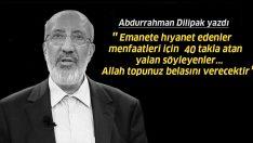 Abdurrahman Dilipak: Allah topunuzun belasını verecek!