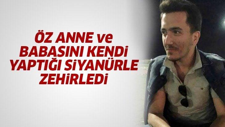 İzmir'deki siyanür dehşetinin ayrıntıları ortaya çıktı! Anne ve babasına şerbet diyerek zehir içirip öldürdü!