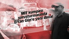 MİT kumpası soruşturmasında flaş gelişme!  FOX TV Haber Müdürü Ercan Gün'e yeni dava!