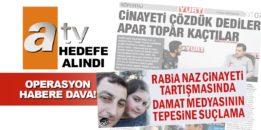 ATV ve Müge Anlı'ya yönelik operasyon haberine dava!