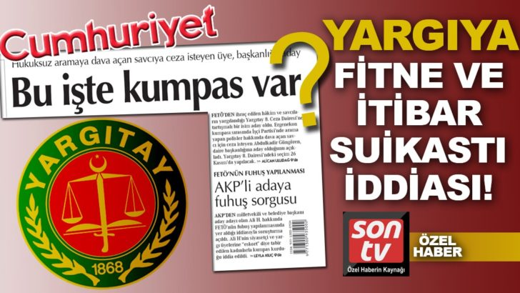 Cumhuriyet yine yargıyı hedef aldı! Fitne ve itibar suikastı iddiası