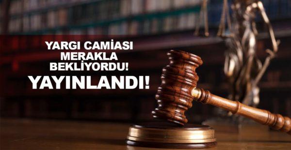 HSK Mazeret Kararnamesi açıklandı! İstanbul ve Ankara Başsavcıları belli oldu