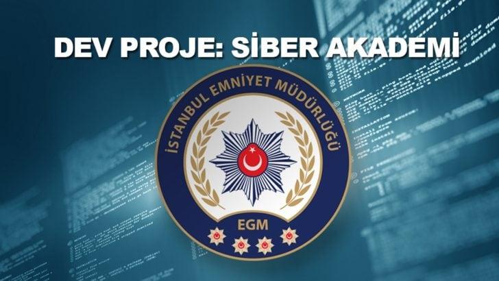 İstanbul Emniyet Müdürlüğü'nden Siber Akademi!