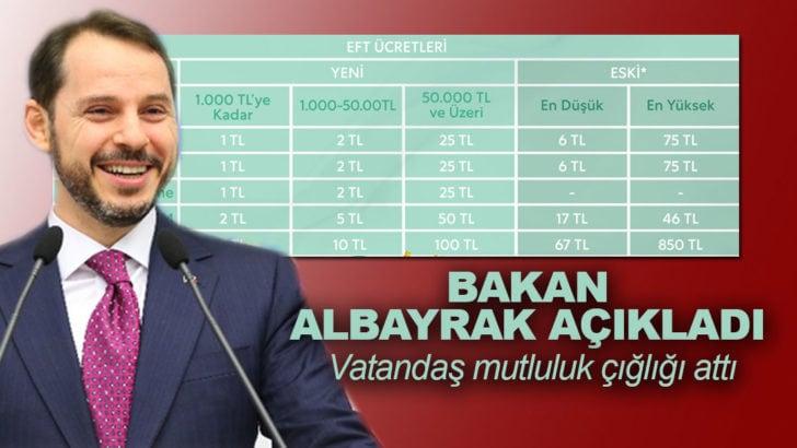 Bakan Berat Albayrak'ın EFT müjdesi vatandaşı sevindirdi