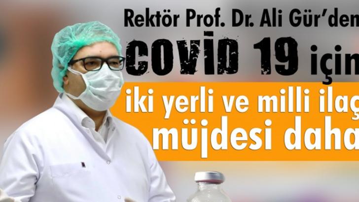Gaziantep Üniversitesi Rektörü Gür'den Koronavirüs için iki yerli ve milli ilaç müjdesi daha