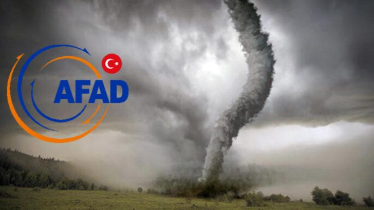AFAD'dan hortum, dolu ve fırtına uyarısı