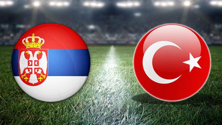 Sırbistan – Türkiye maçı saat kaçta, hangi kanalda?